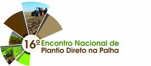 16º Encontro Nacional de Plantio Direto na Palha